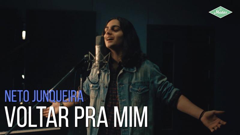 Neto Junqueira - Voltar Pra Mim